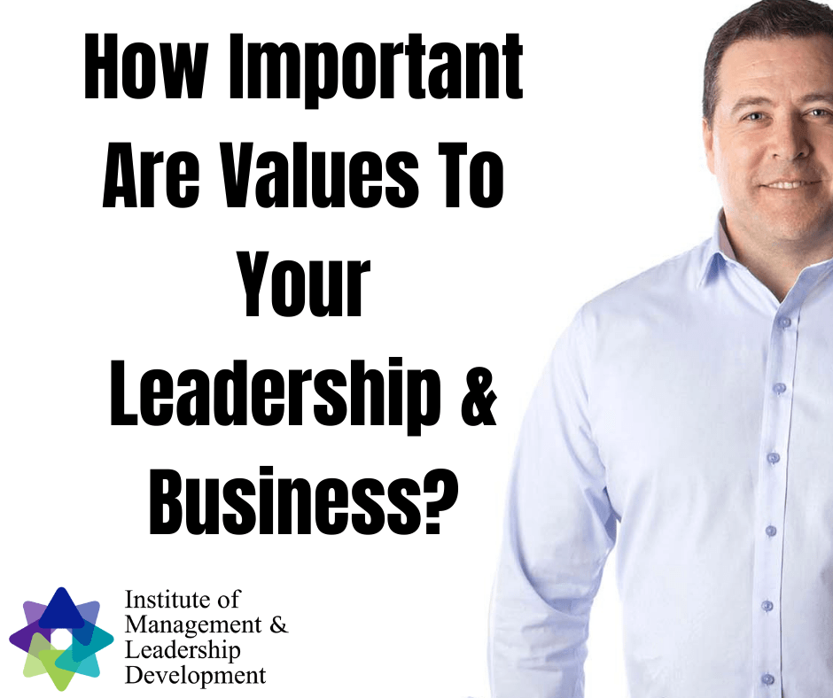 How important are values to your leadership & business