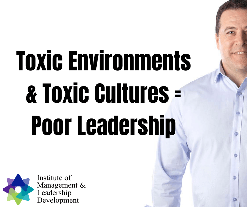 Toxic Environments Equate To Poor Leadership