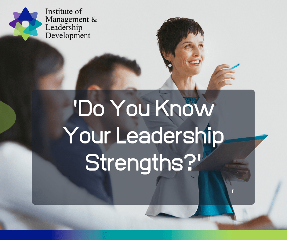 Do You Know Your Leadership Strengths?
