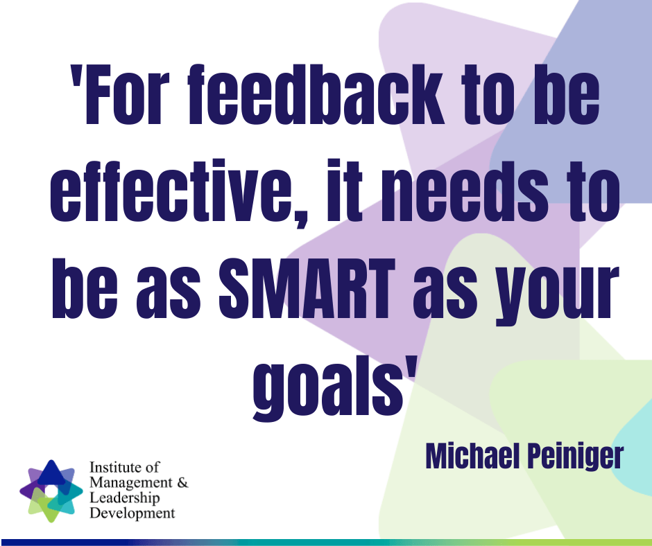 Effective Feedback follows SMART Principles