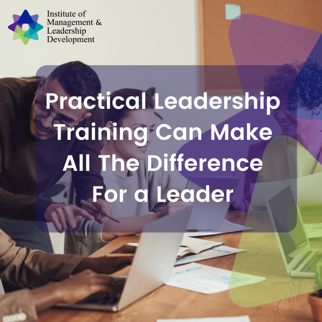Practical Leadership Training Can Make All The Difference