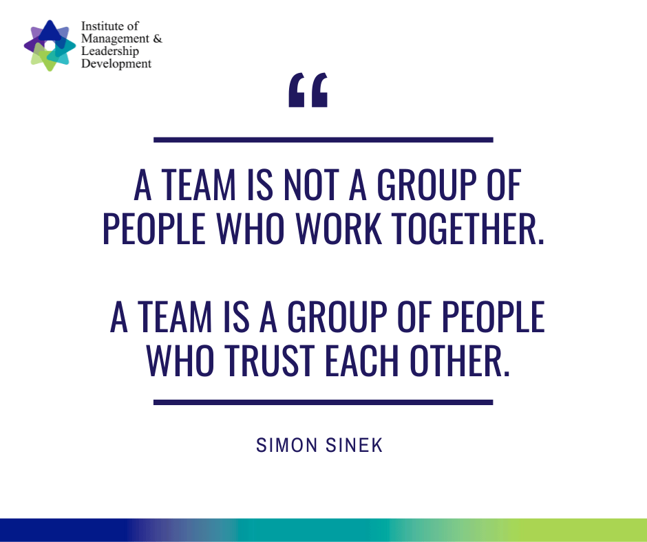 A team is a group of people who trust each other