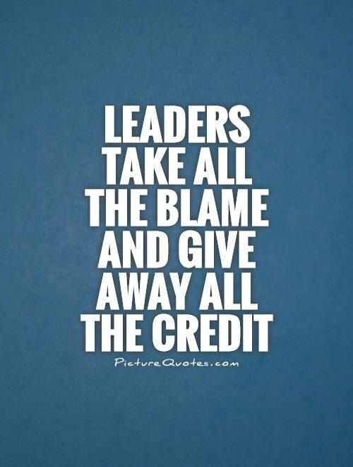 Leaders Take Responsibility - Not Blame